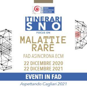 Itinerari SNO in FAD – Focus on Malattie Rare (22/12/2020 - 22/12/2021)