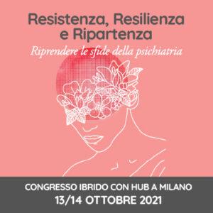 Resistenza, Resilienza e Ripartenza